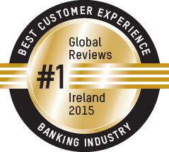 Global Reviews Award #1 for Best Customer Experience within the Banking Industry, Ireland, 2015